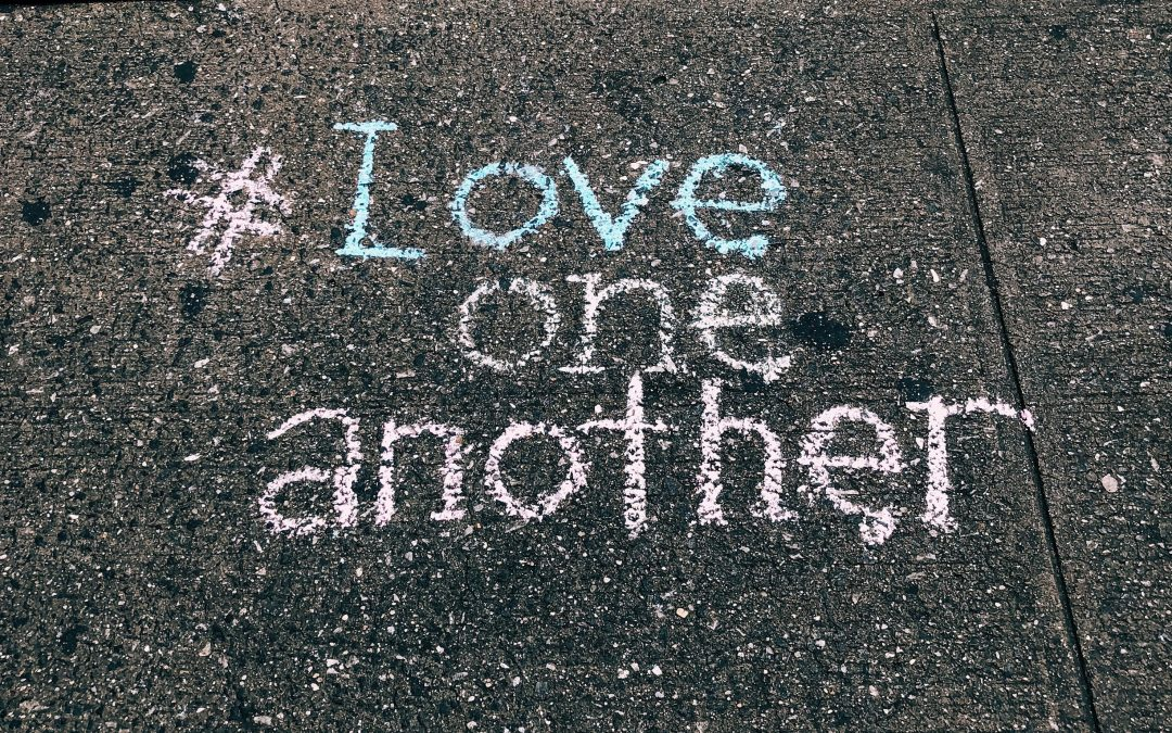 Loving One Another in the Midst of a Global Pandemic